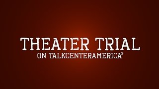 Theater Trial