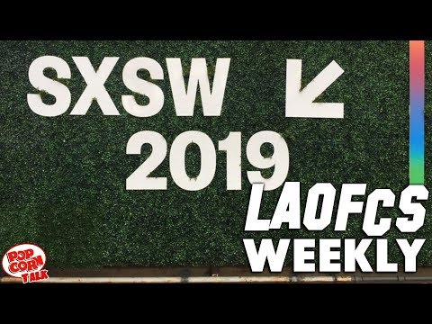 LAOFCS Weekly: SXSW Recap: Us, Booksmart & Long Shot