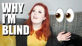 Why I'm Blind | Lucy Edwards