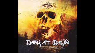 Dark At Dawn - Taking My Time