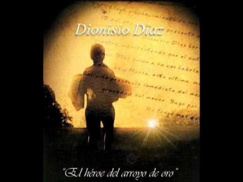 La historia de Dionisio Diaz