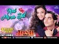 Hai Mera Dil - HD VIDEO | Aishwarya Rai & Chandrachur Singh | Josh | 90's Bollywood Romantic Songs