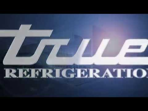 About True Refrigeration