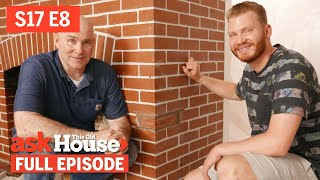 Ask This Old House | Fireplace Makeover, Drip Edges (S17 E8) | FULL EPISODE