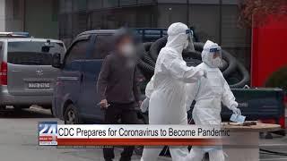 CDC Prepares for Coronavirus to Become Pandemic