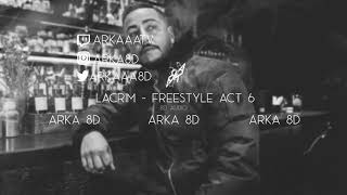 Lacrim   Freestyle Act 6 (8D AUDIO) 🎧