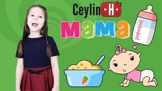 Ceylin-H | MAMA Çocuk Şarkısı - Nursery Rhymes & Super Simple Kids Songs Sing & Dance
