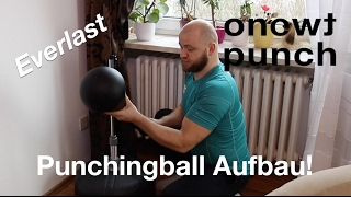 Aufbau Tutorial Punchingball von Everlast Boxing mit One Two Punch