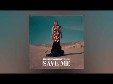Mahmut Orhan - Save Me feat. Eneli (Cover Art) [Ultra Music]