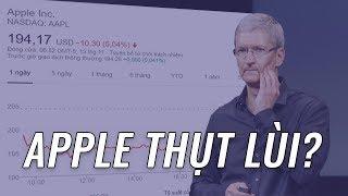 Apple đang thụt lùi, có đáng BÁO ĐỘNG???