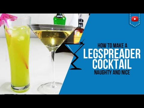 Leg Spreader Cocktail the Naughty and Nice – How to may Leg Spreader Cocktail Recipes