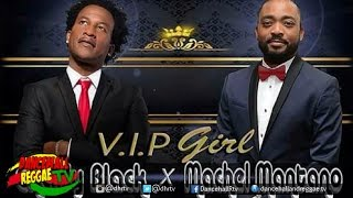 Charly Black & Machel Montano - VIP Girl (Troyton Music) ♫Dancehall ♫Soca 2017
