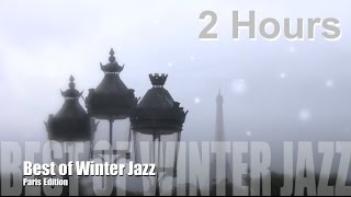 Winter Jazz, Winter Jazz Music: Best Winter Jazz Piano & Winter Jazz Mix Instrumental Playlist