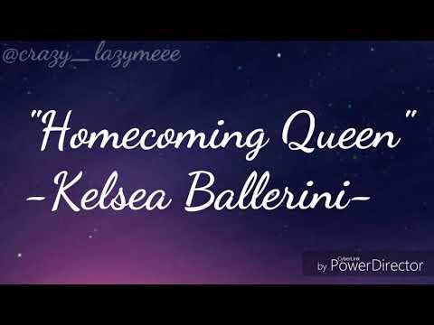 Kelsea Ballerini-Homecoming queen? (Video lyrics)