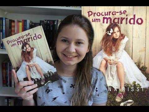 PROCURA-SE UM MARIDO, de Carina Rissi