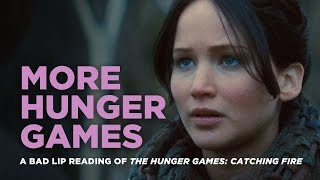 """MORE HUNGER GAMES"" -- A Bad Lip Reading of Catching Fire"