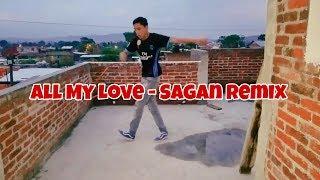 All My Love - Sagan Remix | Shuffle Dance #59
