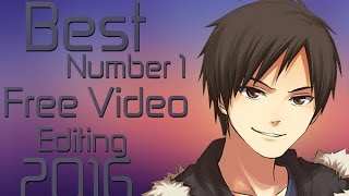 Best Number 1 Free Video Editing Software 2016 update