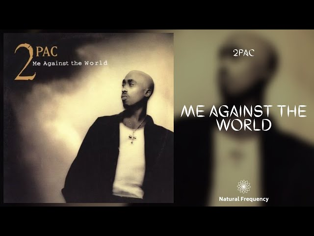 2pac Me Against The World 432hz