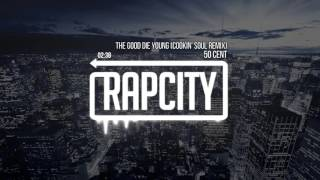 50 Cent - The Good Die Young (Cookin' Soul Remix)