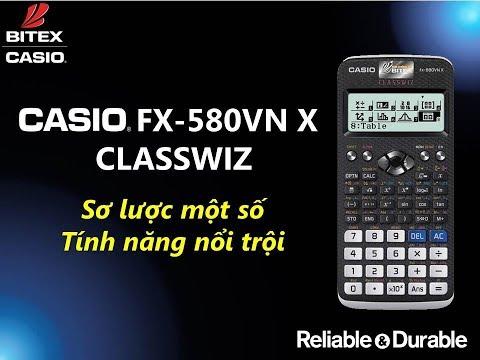 Sơ lược tính năng nổi trội trên máy tính CASIO fx-580VN X ClassWiz