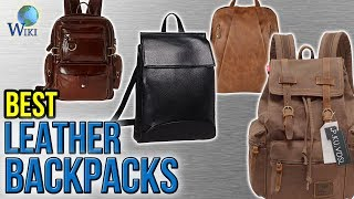 10 Best Leather Backpacks 2017