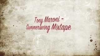 Tony Maroni - Summerswing Mix (Electro Swing)