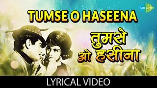 Tumse O Haseena with lyrics | तुमसे ओ   - YouTube