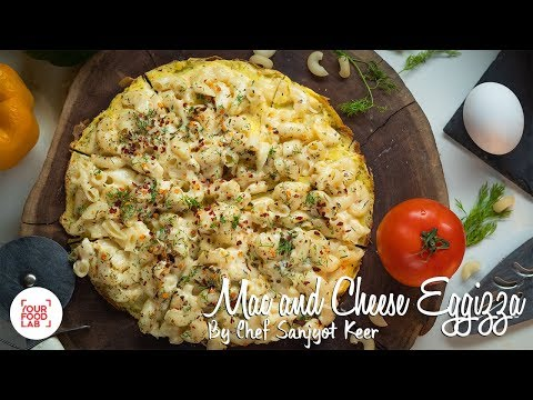 Mac N Cheese Eggizza Recipe | Chef Sanjyot Keer | Your Food Lab