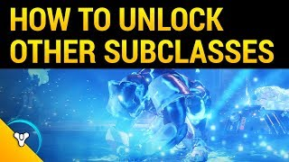 Destiny 2: How to Unlock Your 2nd & 3rd Subclass