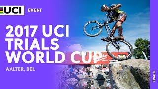 2017 UCI Trials World Cup - Aalter (BEL)