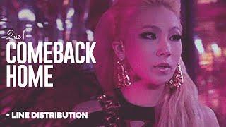 2NE1 - Comeback Home: Line Distribution