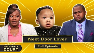 Next Door Lover: Fling With Neighbor Makes Woman A Mother (Full Episode)   Paternity Court