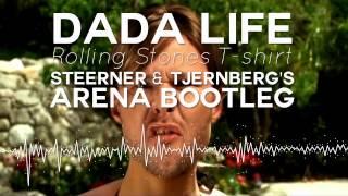 Dada Life - Rolling Stones T-Shirt (Steerner & Tjernberg's Arena Remix)