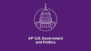 AP U.S. Government and Politics: 5.4 How and Why Political Parties Change and Adapt