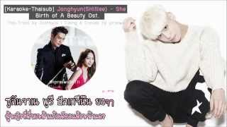 [Karaoke-Thaisub] Jonghyun(SHINee) - SHE (Birth of a Beauty Ost.) by ipraewaBFTH