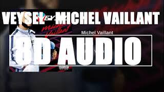 (8D)VEYSEL   Michel Vaillant I 8D DEUTSCHRAP + LYRICS