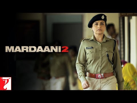 Mardaani 2   Promo   The New Face of Evil   Rani Mukerji   Vishal Jethwa   Gopi Puthran