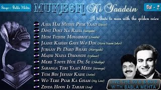 Mukesh Ki Yaadein With Babla Mehta Vol. 2 | A Tribute To