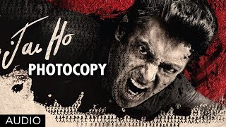Photocopy - Full Song Audio - Jai Ho