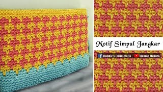 Crochet || Merajut Dompet Motif Simpul Jangkar - Larksfoot Stitch