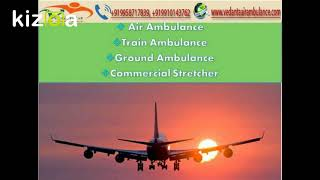 Hire Vedanta Air Ambulance in Patna and Mumbai in Medical Urgency