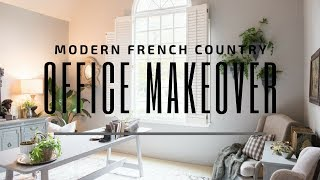 ONE DAY MAKEOVER!  | Modern French Country Office Makeover