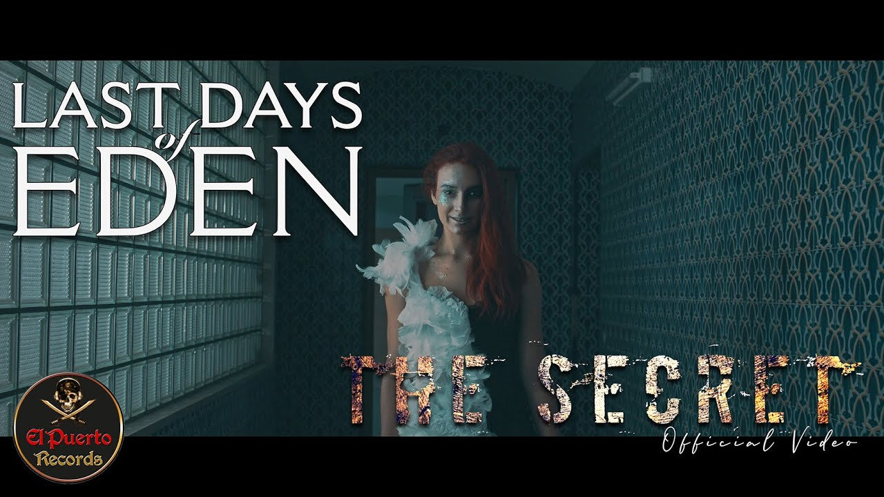 LAST DAYS OF EDEN - The Secret