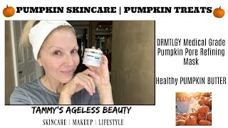 Pumpkin Skincare Mask | Pumpkin Butter In the Kitchen | Series 3 | DRMTLGY Pumpkin Mask #Maturewomen