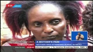A widowed mother's pain, as she loses two daughters in the Kisii-Kilgoris grizzly road accident