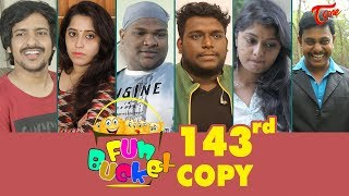 Fun Bucket   143rd Episode   Funny Videos   Telugu Comedy Web Series   By Sai Teja - TeluguOne