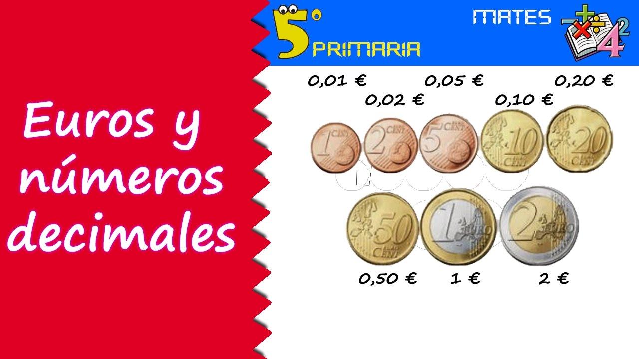 Euros y números decimales. Mate, 5º Primaria. Tema 2