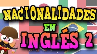 NACIONALIDADES EN INGLÉS 2   APRENDE INGLÉS CON MR PEA ENGLISH FOR KIDS