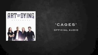 ART OF DYING CAGES OFFICIAL AUDIO